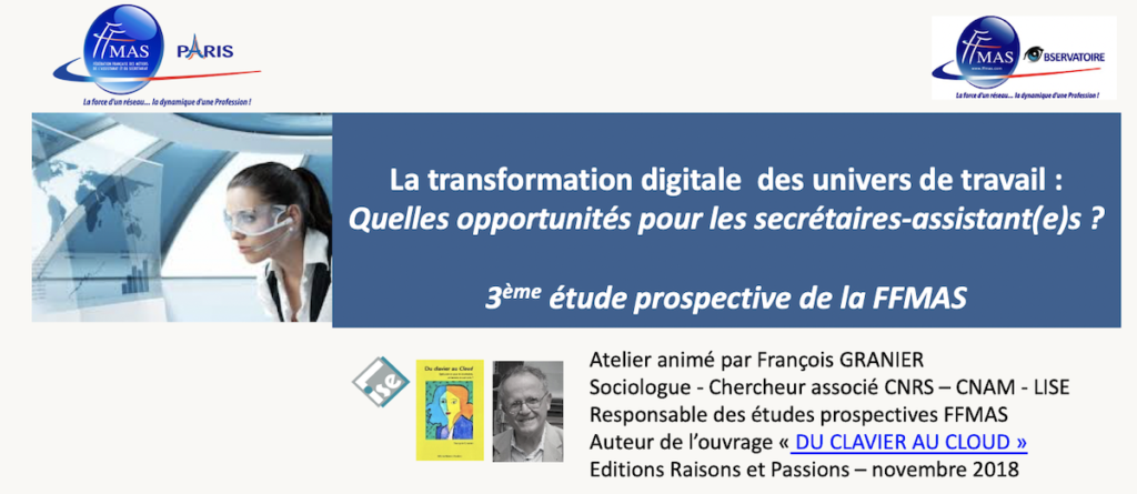 La transformation digitale  des univers de travail :  Quelles opportunités pour les secrétaires-assistant(e)s ?