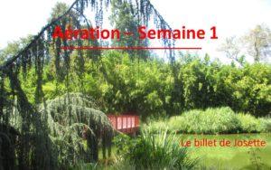 Billet de Josette | Aération Semaine 1