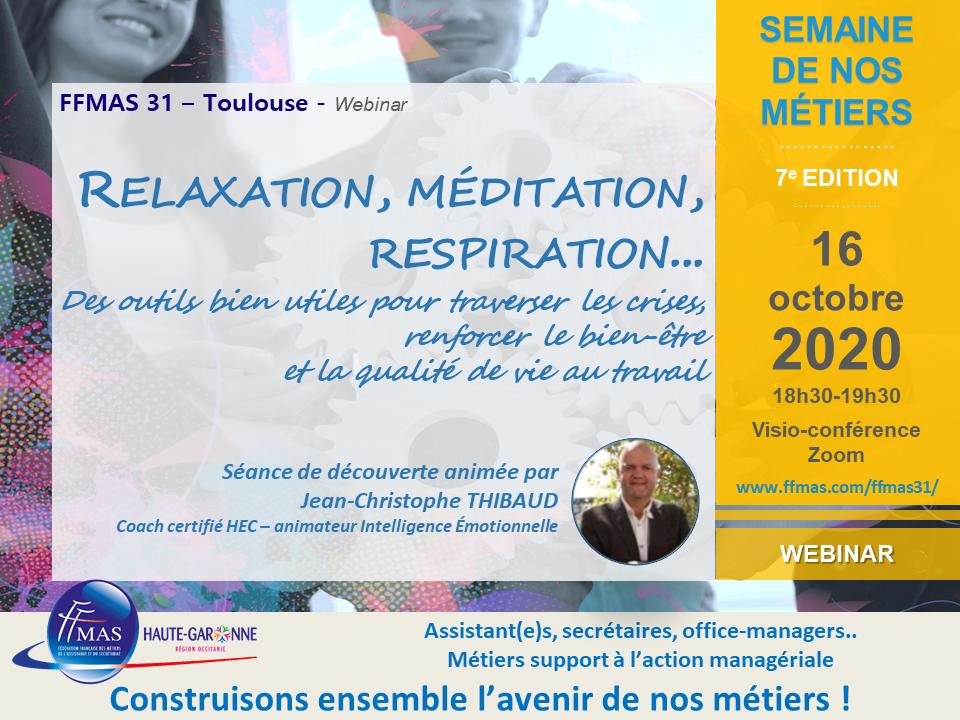 16/10/20 – FFMAS31 – SEMAINE DES METIERS : découverte relaxation, méditation, respiration, pour un meilleur bien-être au travail…