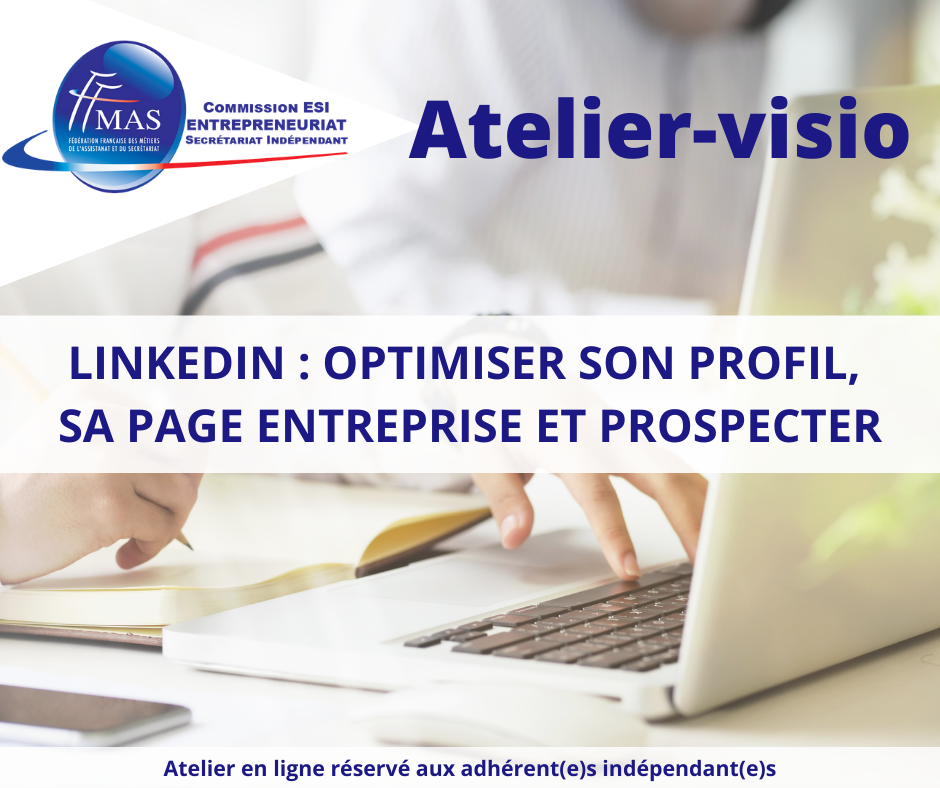 Atelier-visio  | LinkedIn : optimiser son profil, sa page entreprise et prospecter