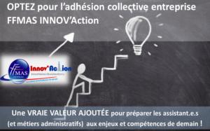 Adhésion corporate entreprise FFMAS INNOV'Action : une vraie valeur ajoutée pour préparer les assistant.e.s aux enjeux et compétences de demain !
