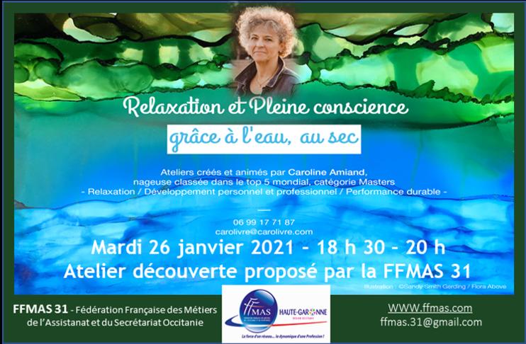 """FFMAS 31 : Atelier découverte """"SE RELAXER DANS L'EAU (sans eau !)"""" 26/01/2021 – 18h30 à 20 h"""