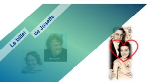 Le billet de Josette | La joie de vivre de Jeannine