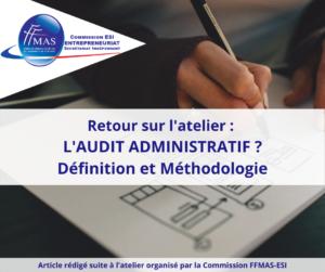 Audit administratif – définition et méthodologie