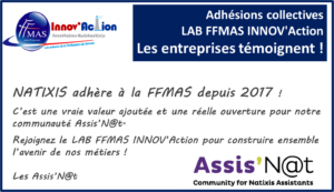 Adhésions collectives FFMAS INNOV'Action : les entreprises témoignent ! ZOOM sur NATIXIS