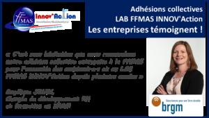 Adhésions collectives FFMAS INNOV'Action : les entreprises témoignent ! ZOOM sur le BRGM