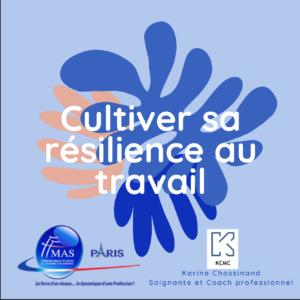 Cultiver sa résilience au travail le 20/03/2021