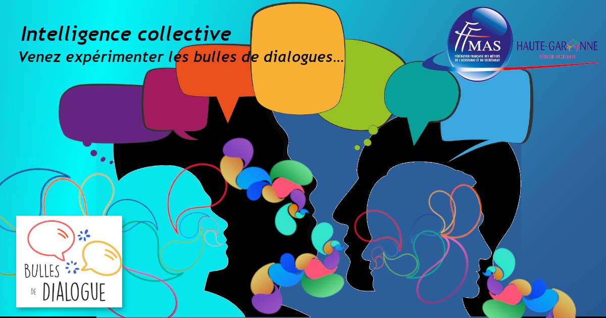 FFMAS 31 – 30/03/21 – 18 h 30 – L'assistant.e et l'intelligence collective, quels nouveaux rôles ?… Venez expérimenter les bulles de dialogues