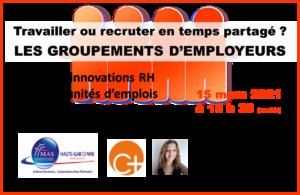 FFMAS31 – Occitanie – Travailler ou recruter en temps partagé ? Découverte des GROUPEMENTS D'EMPLOYEURS – 15/03 à 18h30 (visio)