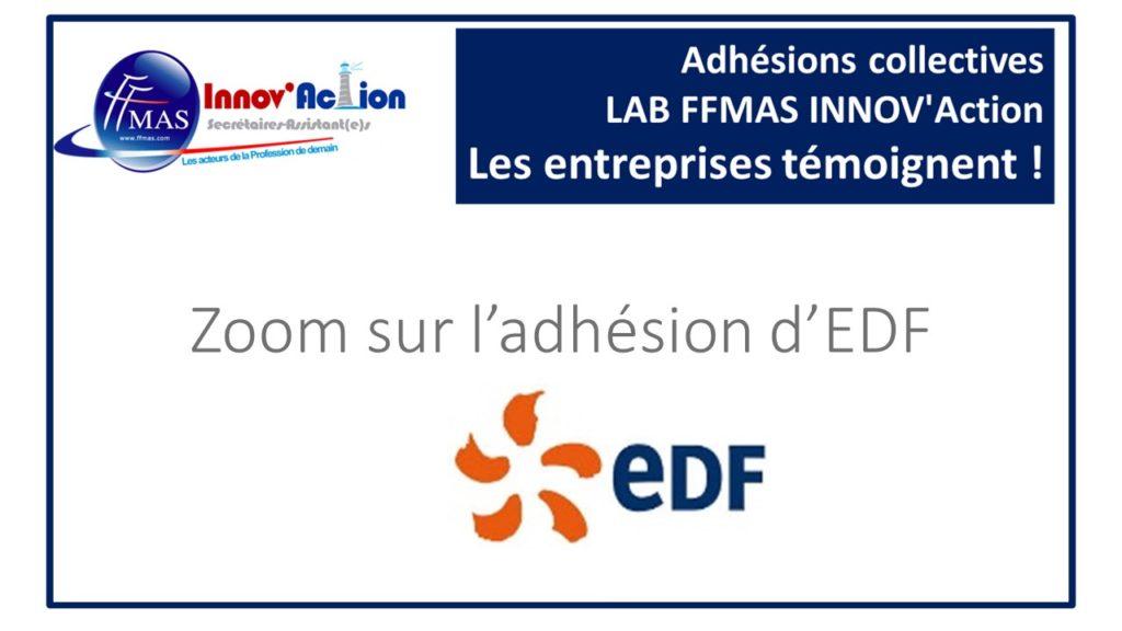 Adhésions collectives FFMAS INNOV'Action : les entreprises témoignent ! ZOOM sur EDF