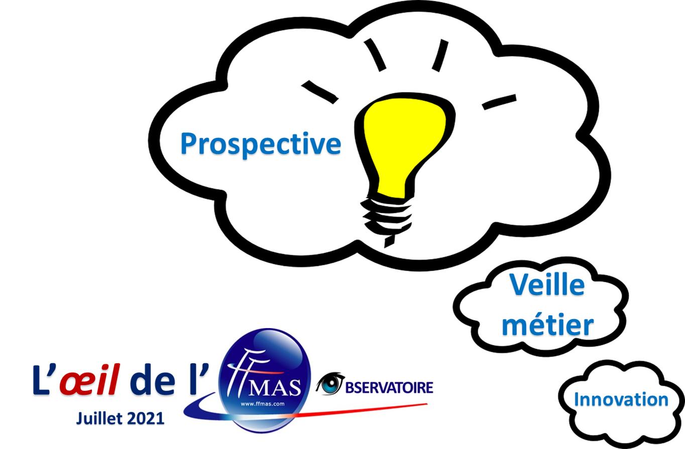 L'oeil de l'Observatoire FFMAS – juillet 2021